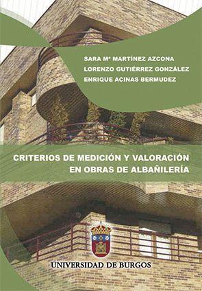 CRITERIOS DE MEDICIÓN Y VALORACIÓN EN OBRAS DE ALBAÑILERÍA