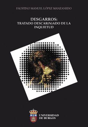 DESGARROS: TRATADO DESCAR(N)ADO DE LA INQUIETUD