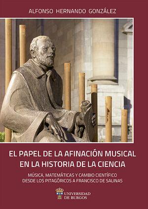 EL PAPEL DE LA AFINACIÓN MUSICAL EN LA HISTORIA DE LA CIENCIA. MÚSICA, MATEMÁTICAS Y CAMBIO CIENTÍFICO DESDE LOS PITAGÓRICOS A FRANCISCO SALINAS