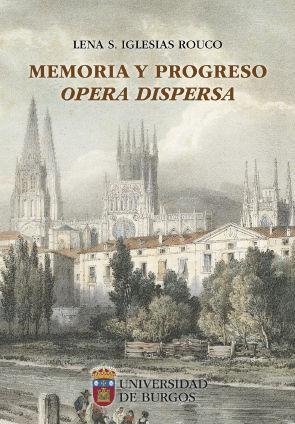 MEMORIA Y PROGRESO. OPERA DISPERSA