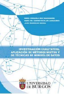 INVESTIGACIÓN CUALITATIVA. APLICACIÓN DE MÉTODOS MIXTOS Y DE TÉCNICAS DE MINERÍA DE DATOS