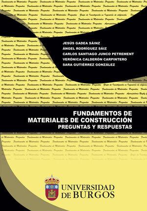 FUNDAMENTOS DE MATERIALES DE CONSTRUCCIÓN. PREGUNTAS Y RESPUESTAS