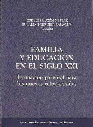 FAMILIA Y EDUCACIÓN EN EL SIGLO XXI