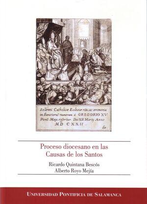 PROCESO DIOCESANO EN LAS CAUSAS DE LOS SANTOS