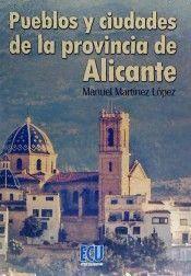 PUEBLOS Y CIUDADES DE LA PROVINCIA DE ALICANTE
