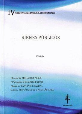 BIENES PÚBLICOS : CUADERNOS DE DERECHO ADMINISTRATIVO IV.