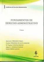 FUNDAMENTOS DE DERECHO ADMINISTRATIVO : CUADERNOS DE DERECHO ADMINISTRATIVO I