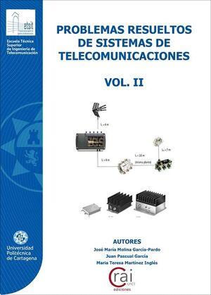 PROBLEMAS RESUELTOS DE SISTEMAS DE TELECOMUNICACIÓN VOL. II