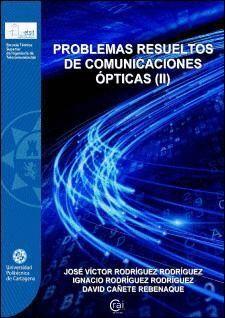PROBLEMAS RESUELTOS DE COMUNICACIONES ÓPTICAS (II)
