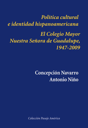 POLÍTICA CULTURAL E IDENTIDAD HISPANOAMERICANA