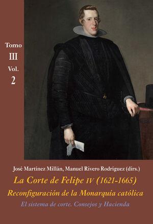 EL SISTEMA DE CORTE. CONSEJOS Y HACIENDA (VOL. 2)