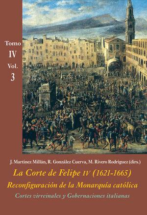 CORTES VIRREINALES Y GOBERNACIONES ITALIANAS (VOL. 3)