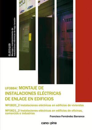 UF0884 MONTAJE DE INSTALACIONES ELÉCTRICAS DE ENLACE EN EDIFICIOS
