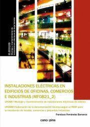 INSTALACIONES ELÉCTRICAS EN EDIFICIOS DE OFICINAS, COMERCIOS E INDUSTRIAS (MF0821)