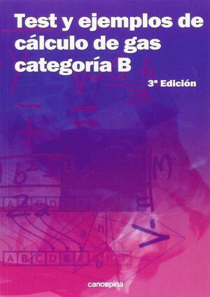 TEST Y EJEMPLOS DE CÁLCULO DE GAS CATEGORÍA B