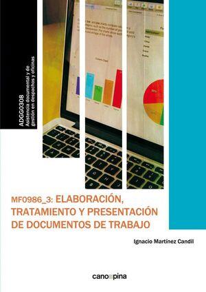 MF0986 ELABORACIÓN, TRATAMIENTO Y PRESENTACIÓN DE DOCUMENTOS DE TRABAJO