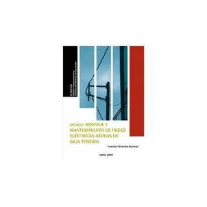 MF0823 MONTAJE Y MANTENIMIENTO DE REDES ELÉCTRICAS AÉREAS DE BAJA TENSIÓN