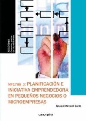 MF1788 PLANIFICACIÓN E INICIATIVA EMPRENDEDORA EN PEQUEÑOS NEGOCIOS O MICROEMPRESAS