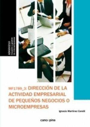 MF1789 DIRECCIÓN DE LA ACTIVIDAD EMPRESARIAL DE PEQUEÑOS NEGOCIOS O MICROEMPRESAS