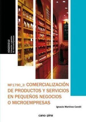 MF1790 COMERCIALIZACIÓN DE PRODUCTOS Y SERVICIOS EN PEQUEÑOS NEGOCIOS O MICROEMPRESAS