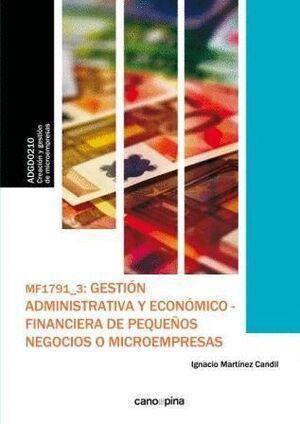 MF1791 GESTIÓN ADMINISTRATIVA Y ECONÓMICO-FINANCIERA DE PEQUEÑOS NEGOCIOS O MICROEMPRESAS