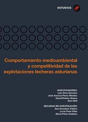 COMPORTAMIENTO MEDIOAMBIENTAL Y COMPETITIVIDAD DE LAS EXPLOTACIONES LECHERAS ASTURIANAS
