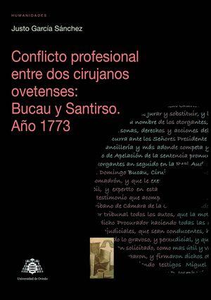 CONFLICTO PROFESIONAL ENTRE DOS CIRUJANOS OVETENSES: BUCAU Y SANTIRSO. AÑO 1773