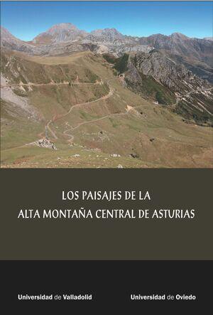 LOS PAISAJES DE LA ALTA MONTAÑA CENTRAL DE ASTURIAS