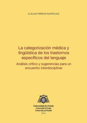 LA CATEGORIZACIÓN MÉDICA Y LINGÜÍSTICA DE LOS TRASTORNOS ESPECÍFICOS DEL LENGUAJE