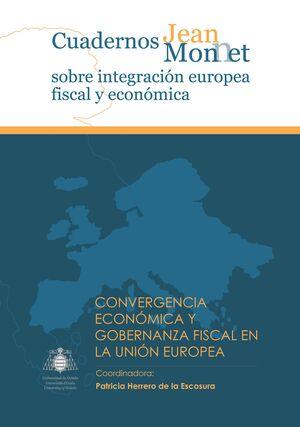 CONVERGENCIA ECONÓMICA Y GOBERNANZA FISCAL EN LA UNIÓN EUROPEA