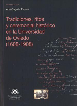 TRADICIONES, RITOS Y CEREMONIAL HISTÓRICO EN LA UNIVERSIDAD DE OVIEDO (1608-1908)