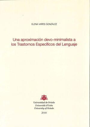 UNA APROXIMACIÓN DEVO-MINIMALISTA A LOS TRASTORNOS ESPECÍFICOS DEL LENGUAJE