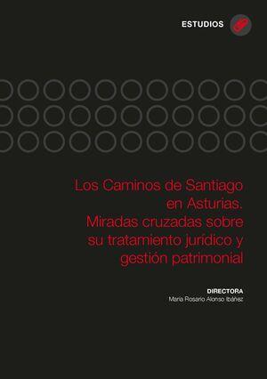 LOS CAMINOS DE SANTIAGO EN ASTURIAS
