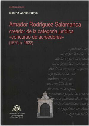 AMADOR RODRÍGUEZ SALAMANCA CREADOR DE LA CATEGORÍA JURÍDICA