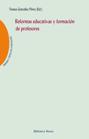 REFORMAS EDUCATIVAS Y FORMACIÓN DE PROFESORES