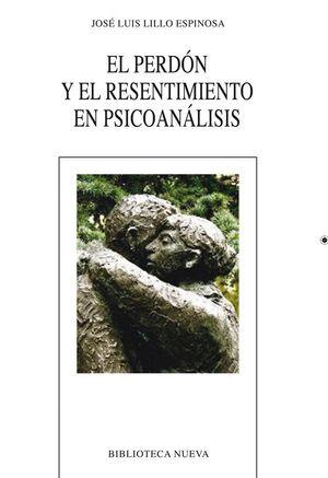 EL PERDÓN Y EL RESENTIMIENTO EN PSICOANÁISIS
