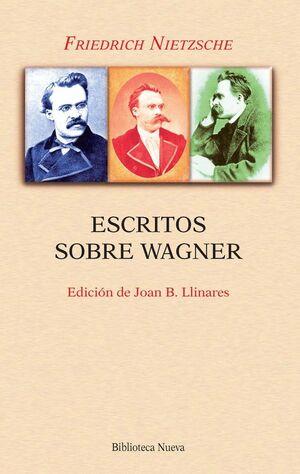 ESCRITOS SOBRE WAGNER (NUEVA EDICIÓN)