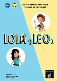LOLA Y LEO 1. CUADERNO DE EJERCICIOS
