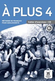 À PLUS 4. CAHIER D'EXERCICES + CD