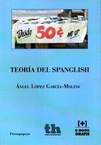 TEORÍA DEL SPANGLISH