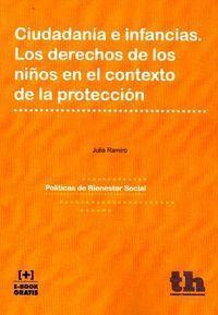 CIUDADANÍA E INFANCIAS. LOS DERECHOS DE LOS NIÑOS EN EL CONTEXTO DE LA PROTECCIÓN