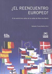 ¿EL REENCUENTRO EUROPEO?