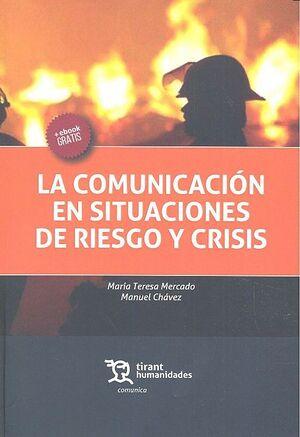 LA COMUNICACIÓN EN SITUACIONES DE RIESGO Y CRISIS