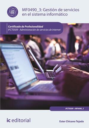 GESTIÓN DE SERVICIOS EN EL SISTEMA INFORMÁTICO. IFCT0509 - ADMINISTRACIÓN DE SERVICIOS DE INTERNET