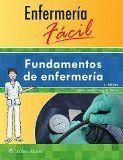 ENFERMERÍA FÁCIL. FUNDAMENTOS DE ENFERMERÍA