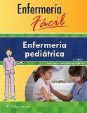 ENFERMERÍA FÁCIL. ENFERMERÍA PEDIÁTRICA