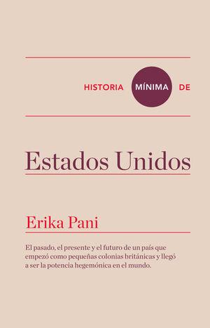 HISTORIA MÍNIMA DE ESTADOS UNIDOS