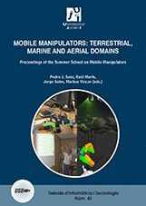 MOBILE MANIPULATORS: TERRESTRIAL, MARINE AND AERIAL DOMAINS