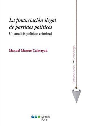 LA FINANCIACIÓN ILEGAL DE PARTIDOS POLÍTICOS