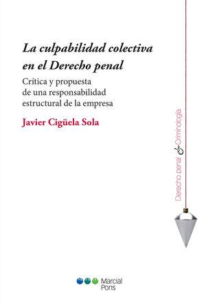 LA CULPABILIDAD COLECTIVA EN EL DERECHO PENAL